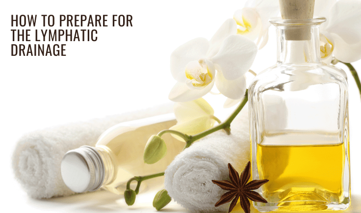 how to get ready for lymphatic drainage at home