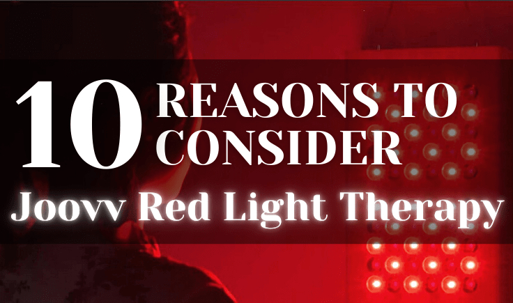 10 reasons to consider joovv red light therapy