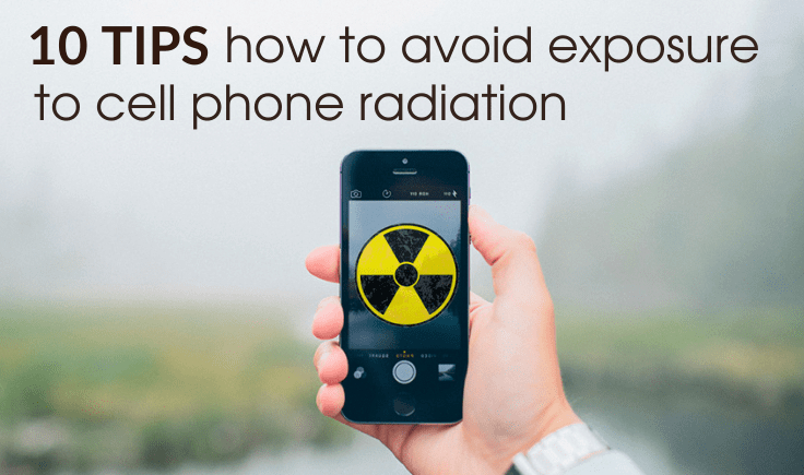 10 tips to avoid exposure to cell phone radiation