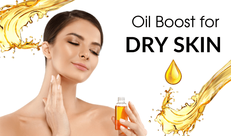 how to treat dry skin - give your skin an oil boost