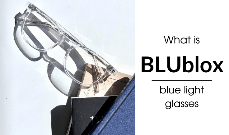 what are blublox blue light glasses